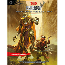 Eberron: Rising from the...